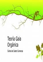 Teoría de Gaia orgánica. De Carlos de Castro