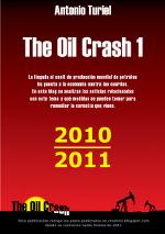 The Oil Crash. Recopilación de artículos 2010-2011