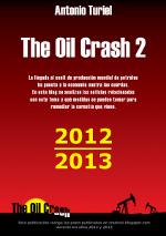 The Oil Crash. Recopilación de artículos 2012-2013