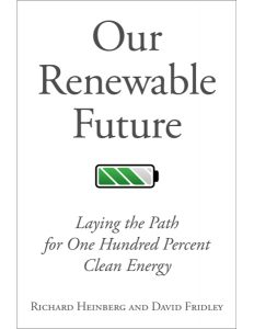 our-renewable-future-richard-heinberg