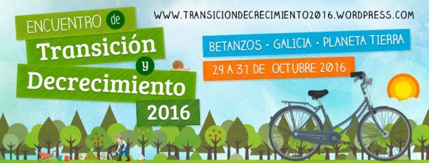 V Encuentro de Transición y Decrecimiento (Betanzos, octubre de 2016)