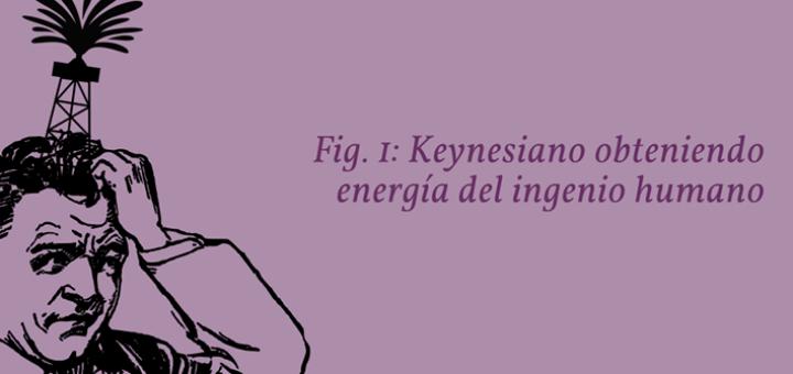 Fig. 1: Keynesiano obteniendo energía del ingenio humano
