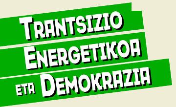 Trantsizio Energetikoa eta Demokrazia