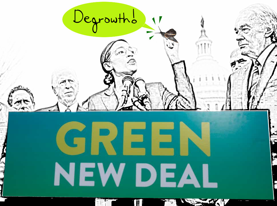 Degrowth vs. Green New Deal (Alexandria Ocasio-Cortez meeting)