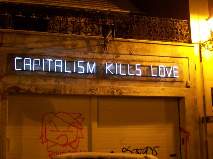 "Claire Fontaine, ""Capitalism Kills (Love)"", 2008. Photo by/Foto di: Jeremy Hunsinger (CC BY 2.0)"