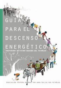 Guía para el descenso energético. Preparando un futuro después del petróleo (Ed. en castellano)