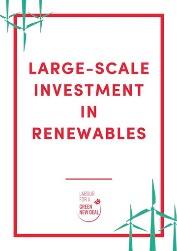 Large-scale-investment-renewables-Labour-Green-NewDeal
