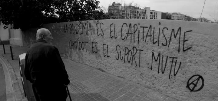 La pandèmia és el capitalisme