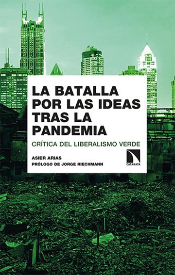 La batalla por las ideas tras la pandemia. Asier Arias