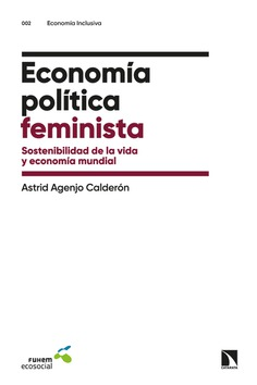 Economía política feminista. De Astrid Agenjo.