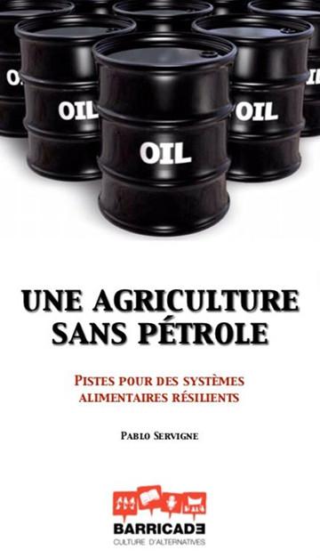 Una agricultura sin petróleo. Pablo Servigne