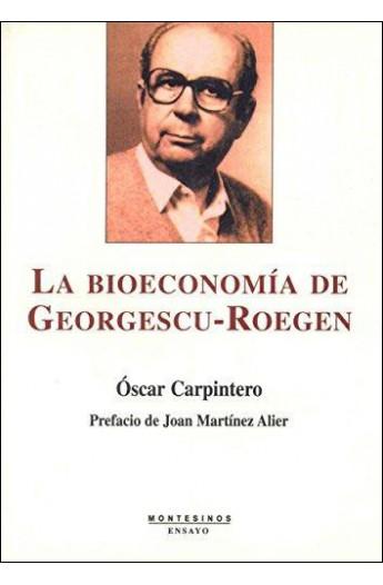 """La bioeconomía de Georgescu-Roegen Nicholas Georgescu-Roegen ha sido el economista ecológico más importante del siglo XX. Su viejo amigo y premio Nobel de economía, Paul Samuelson, dijo de él que era """"el erudito entre los eruditos, el economista entre los economistas"""". Este texto constituye la primera biografía intelectual publicada en castellano sobre este autor."""
