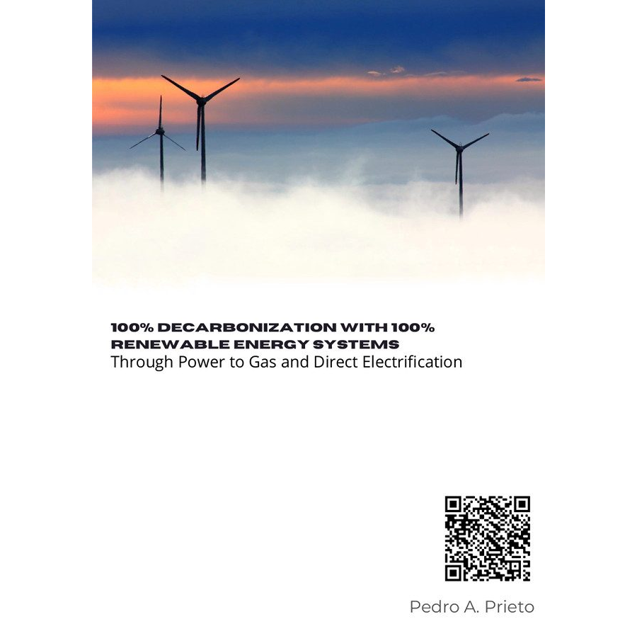 100% Decarbonization with 100% Renewable Energy Systems Through Power to Gas and Direct Electrification